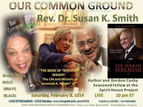 OUR COMMON GROUND Voice Dr. Rev. Dr. Susan K. Smith   OUR COMMON GROUND Guest Profiles   Scoop.it