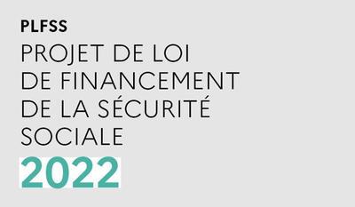 Le projet de loi de financement de la Sécurité sociale 2022 | economie.gouv.fr