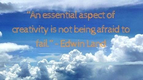 Don't Be Afraid To Fail - THINKing | Creativity & Innovation | Scoop.it
