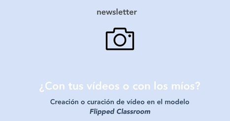 Creación o curación de video en el modelo Flipped Classroom. Revista-flipped-4.pdf | Elearning | Scoop.it