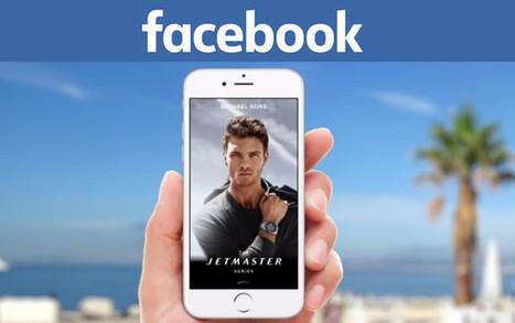 Facebook : de nouveaux formats publicitaires révolutionnaires arrivent ! | Facebook pour les entreprises | Scoop.it