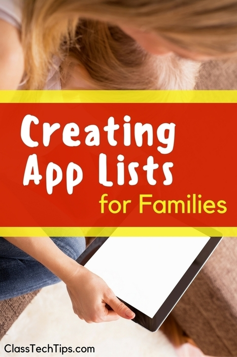 Creating App Lists for Families - Class Tech Tips | Into the Driver's Seat | Scoop.it