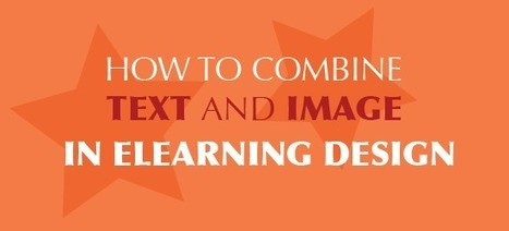 How To Combine Text And Image In eLearning Design | APRENDIZAJE | Scoop.it