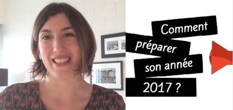 Comment planifier son année 2017? | Webmarketing et Réseaux sociaux | Scoop.it
