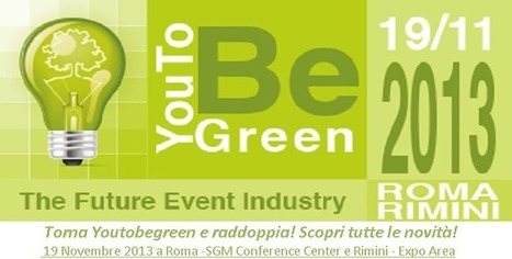 YouToBeGreen. The future in the event industry   Riccardo Ruggiero   Scoop.it