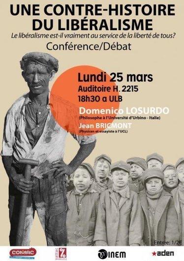 Conférence : une contre-histoire du libéralisme | Occupy Belgium | Scoop.it