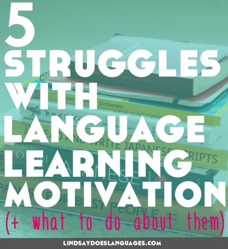 5 Struggles With Self-Study Language Learning Motivation You've Probably Experienced (and what to do about them) | Angelika's German Magazine | Scoop.it