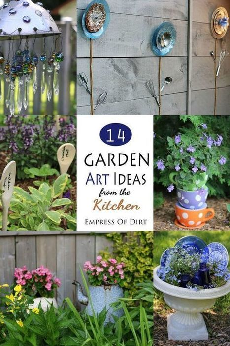 14 Ways to turn kitchen items into fun and unique garden art! Open up your kitchen cupboards and gather up those items you never use. Cutlery, colanders, pots, pans, dishes, and gadgets can be turn... | Gardening is more than Digging the Dirt | Scoop.it