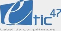 eTIC 47 - Label de compétences TIC en Lot et Garonne   Melting-pot de sujets web   Scoop.it