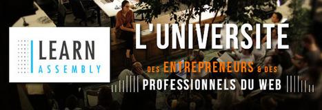 LearnAssembly : une plateforme d'éducation vidéo ouverte aux entrepreneurs et aux professionnels du web | Innovation experts' insights | Scoop.it