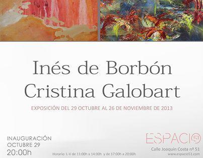 INÉS DE BORBÓN y CRISTINA GALOBART, Exposición, del 29 de Octubre al 26 de Noviembre de 2013 | MARATÓN DE CITAS | Scoop.it
