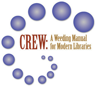CREW: A Weeding Manual for Modern Libraries | TSLAC | Teacher Librarians Rule | Scoop.it