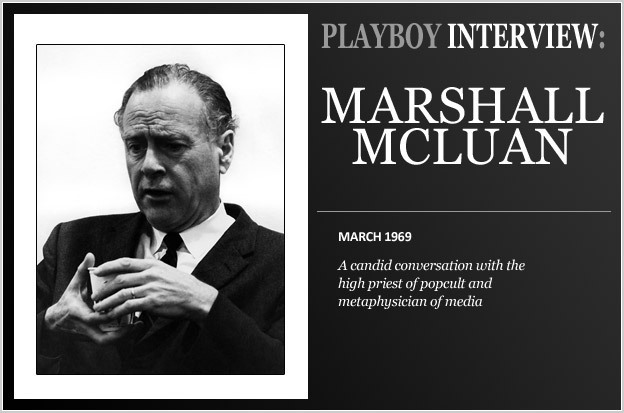 Marshall Mc Luhan - The Playboy interview | Mar...