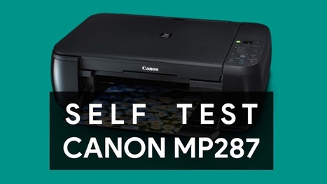 STEPS TO PERFORM A SELF TEST IN CANON MP287 PRI