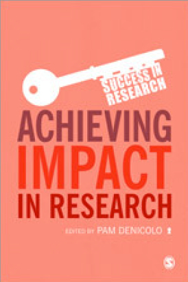 Achieving Impact in Research; a guide for the purposes of gaining research funding and reporting achieved impact for the Research Excellence Framework (REF) | Dual impact of research; towards the impactelligent university | Scoop.it