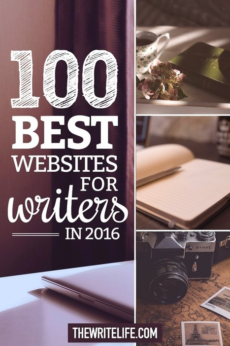 The 100 Best Websites for Writers in 2016 | Feed the Writer | Scoop.it