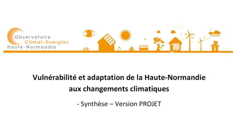 Étude sur la vulnérabilité de la H-Normandie aux effets du changement climatique | twittgéo | Scoop.it
