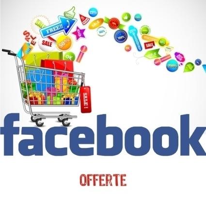 Facebook e le nuove offerte. Rivoluzione e-commerce? | CarlosWay - The Blog | Facebook Daily | Scoop.it