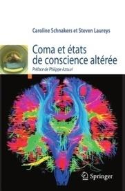 Lésions cérébrales et états de conscience | Fonctionnement du cerveau & états de conscience avancés | Scoop.it