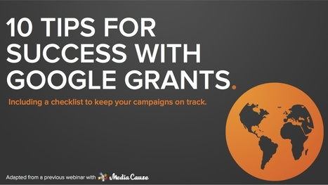 10 Ways Nonprofits Can Make the Most Out of Google Grants [SlideShare] | Environment and e-commerce | Scoop.it