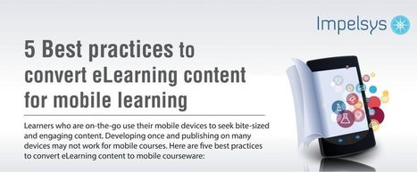 5 Best Practices To Convert eLearning Content For Mobile Learning - eLearning Industry | Tech Resources for ELT | Scoop.it