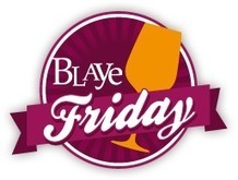 Blaye Friday | News du vin par le Château la Levrette | Scoop.it