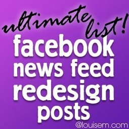 Ultimate List of Facebook News Feed Redesign Posts | Everything Facebook | Scoop.it
