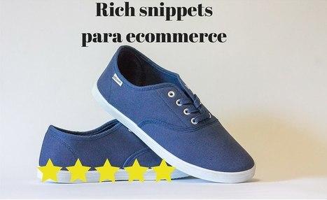 5 Rich Snippets Imprescindibles para tu Ecommerce | #SocialMedia, #SEO, #Tecnología & más! | Scoop.it
