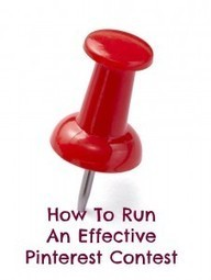 Pinterest Tutorial - How To Run An Effective Pinterest Contest - Write On Track | Pinterest | Scoop.it