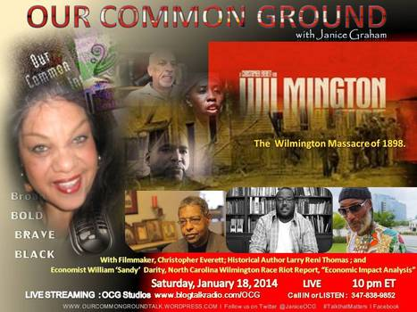 """1898 Race Clash Ruled a Coup l Larry Thomas  l   """"Wilmington On Fire""""   OUR COMMON GROUND Guest Profiles   Scoop.it"""