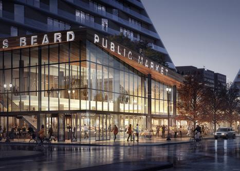 Snøhetta reveals design for Portland's first market since 1942 | green streets | Scoop.it