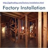 Factory Installation