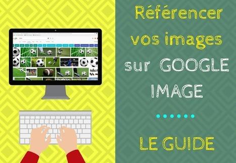 Comment Référencer des Images sur Google Image (Le Guide Ultime)   News Tech   Scoop.it