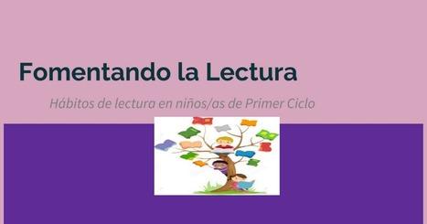 Fomentando la Lectura | TICE Tecnologías de la Información y las Comunicaciones - TAC (Tecnologías del Aprendizaje y del Conocimiento) | Scoop.it