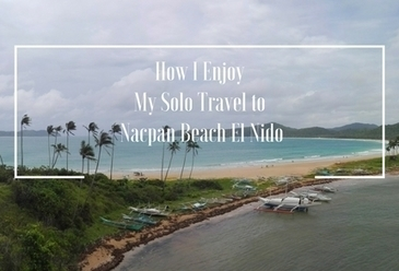 How I Enjoy My Solo Travel to Nacpan Beach El Nido - | Philippine Travel | Scoop.it