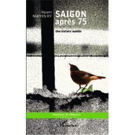 Saïgon après 75 : une histoire oubliée | ALIA - Atelier littéraire audiovisuel | Scoop.it