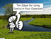 10 Ideas for Using Comics In Your Classroom - Best of 2016 | Narration transmedia et Education | Scoop.it