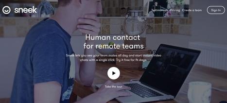 Sneek. Liaison vidéo permanente pour équipes distantes - Les Outils Collaboratifs | Narration transmedia et Education | Scoop.it