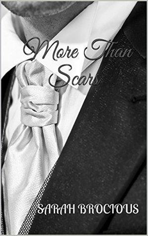 CETTINA BLOG — Read More Than Scars by Sarah Brocious Book