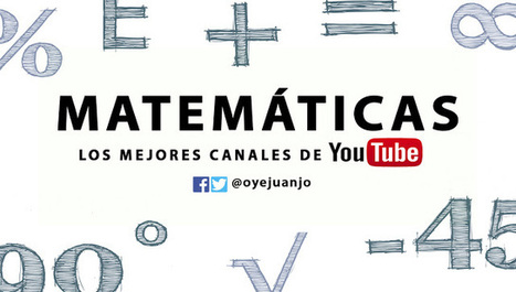 10 canales de Youtube para aprender Matemáticas gratis | desdeelpasillo | Scoop.it