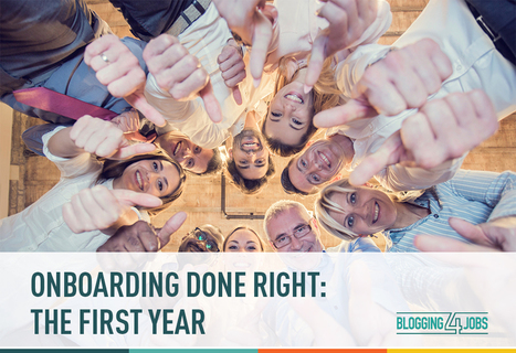 Onboarding Doesn't End After Day 1: The Importance of An Employee's First Year | Blogging4Jobs | Cultivate. The Power of Winning Relationships | Scoop.it