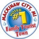 Mackinaw City Voted Number One | Traverse City Businesses | Scoop.it