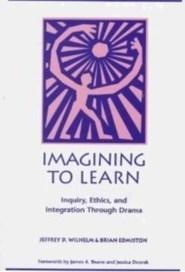 Dr. Jeffrey Wilhelm | Books | VT Adolescent Literacy & Learning Resources (Grades 6-12) | Scoop.it