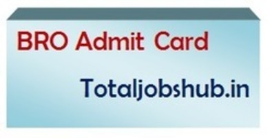 BRO Admit Card 2018 www bro gov in GREF Call Le