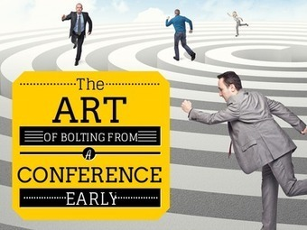 The Art of Bolting from a Conference Early – And Why You Shouldn't Do It | Social Media For Nonprofits | development director | Scoop.it