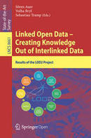 Linked Open Data -- Creating Knowledge Out of Interlinked Data - Springer | Linked Data and Semantic Web | Scoop.it