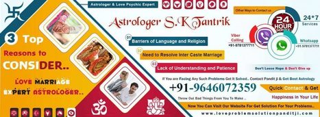 Love marriage vashikaran specialist astrologer