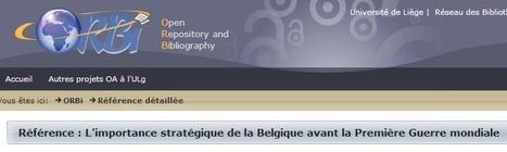 L'importance stratégique de la Belgique avant la Première Guerre mondiale - ORBi Université de Liège | Nos Racines | Scoop.it