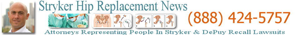 Stryker Hip Replacement News