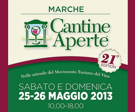 Cantine Aperte 2013 In Le Marche | Wine, history and culture... | Scoop.it